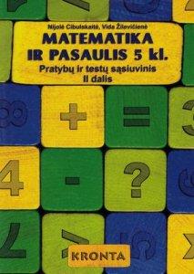 Matematika ir pasaulis 5 klasei. Pratybų ir testų sąsiuvinis (II dalis)